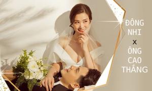 Các con số trước hôn lễ Đông Nhi - Ông Cao Thắng