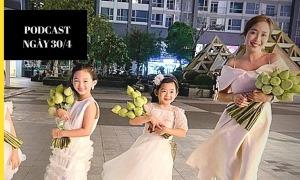 Điểm tin 30/4: Ốc Thanh Vân tiết lộ cuộc sống của con gái Mai Phương