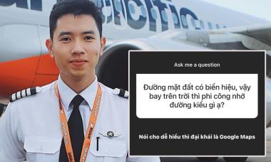 Cơ trưởng điển trai bật mí '7749 bí mật hàng không'